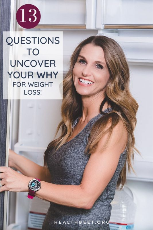 13 questions to uncover your why for weight loss