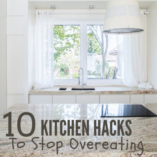 10 kitchen hacks to stop overeating