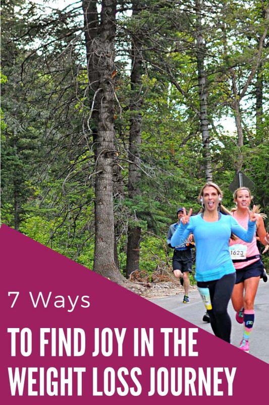 7 ways to find joy in the weight loss journey