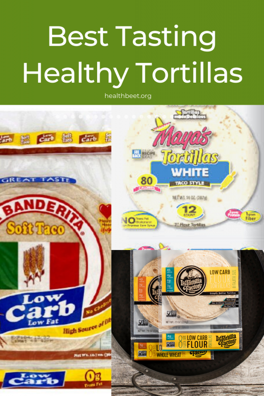 Best tasting healthy tortillas