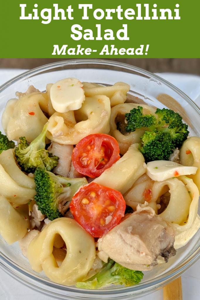 make ahead light tortellini salad