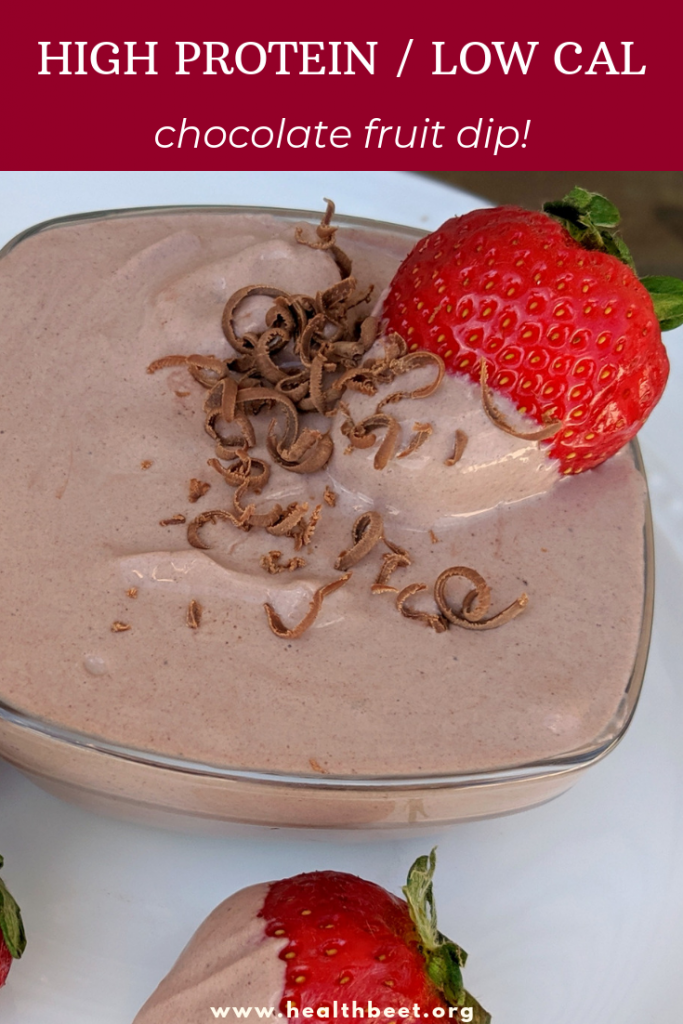 high protein low calorie chocolate fruit dip