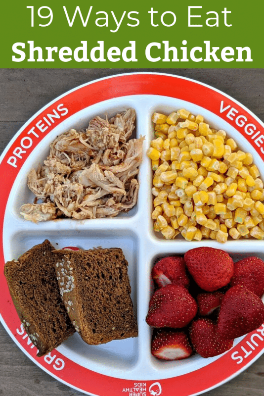 19 ways to eat shredded chicken on a kids portion plate