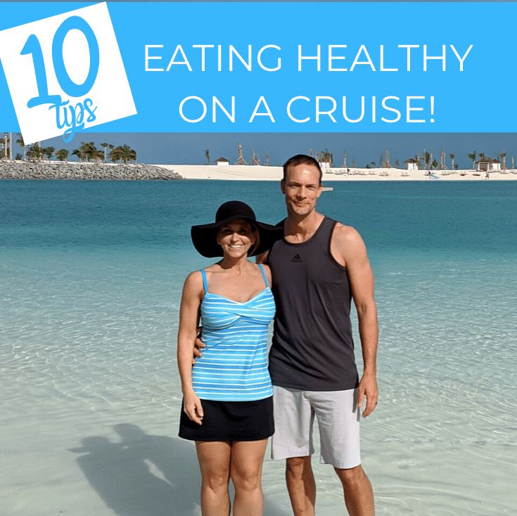 eating healthy on a cruise