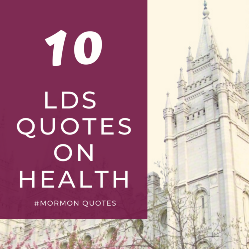 10 lds quotes on health