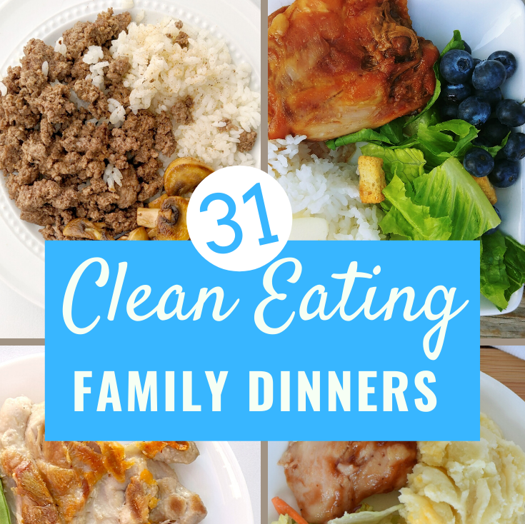 31 clean eating family dinner ideas square