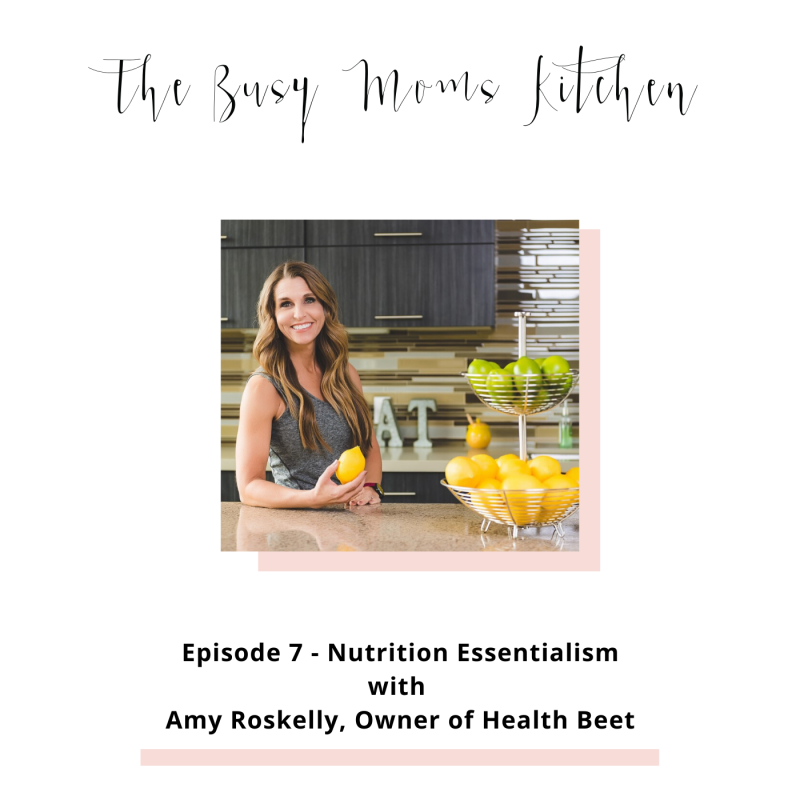 Nutrition podcast busy moms kitchen