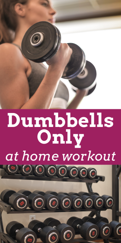 Dumbbells only at home workout