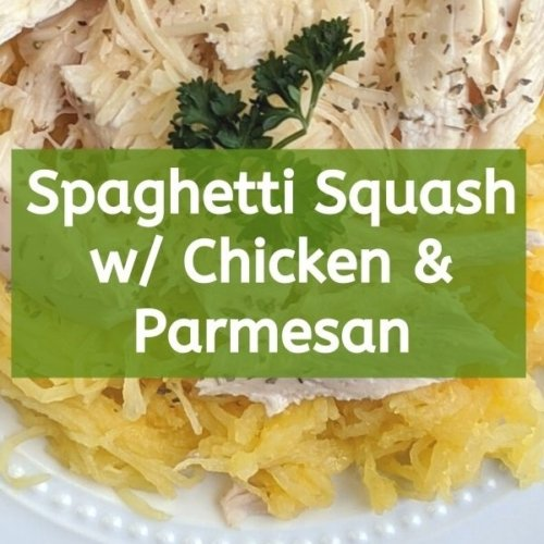 spaghetti squash low calorie recipe with chicken and parmesan thumbnail