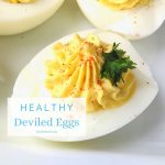 Best Healthy Deviled Eggs Recipe