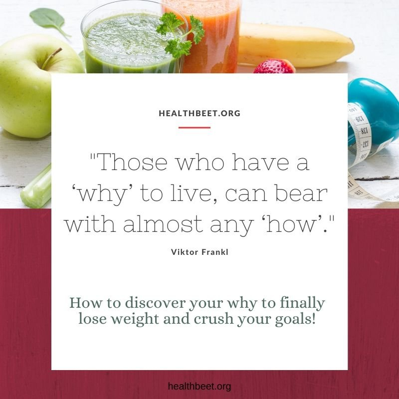 how to discover your why and finally lose weight