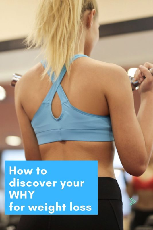 how to discover your why for weight loss