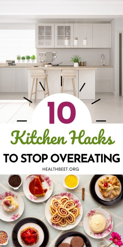 10 kitchen hacks that can help you from overeating