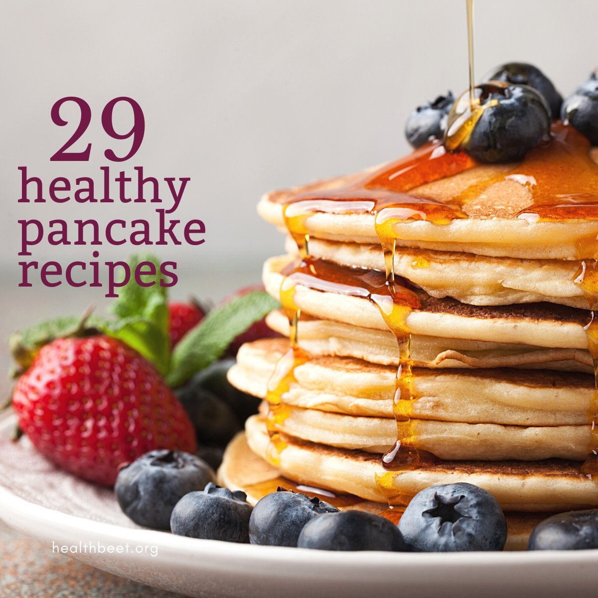 29 of the healthiest pancake recipes on the web