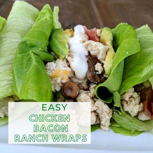 Easy lettuce wraps chicken and bacon ranch
