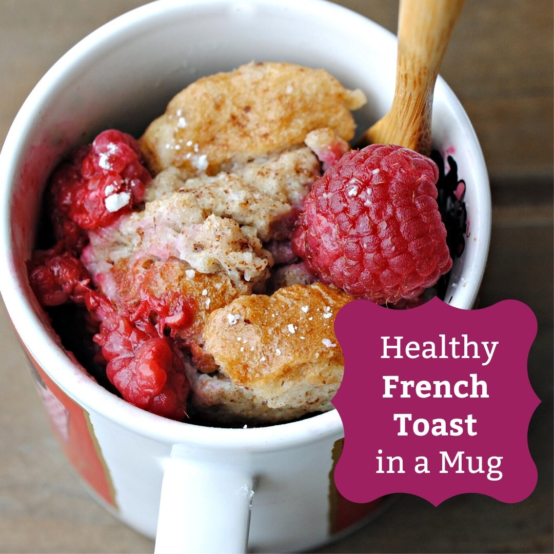 Healthy Microwave French Toast In A Mug Health Beet
