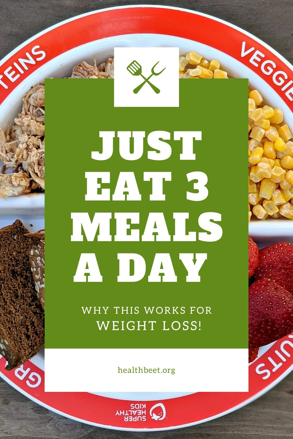 Three meals a day diet for weight loss