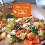 The Tastiest Summer Veggie Skillet Dish