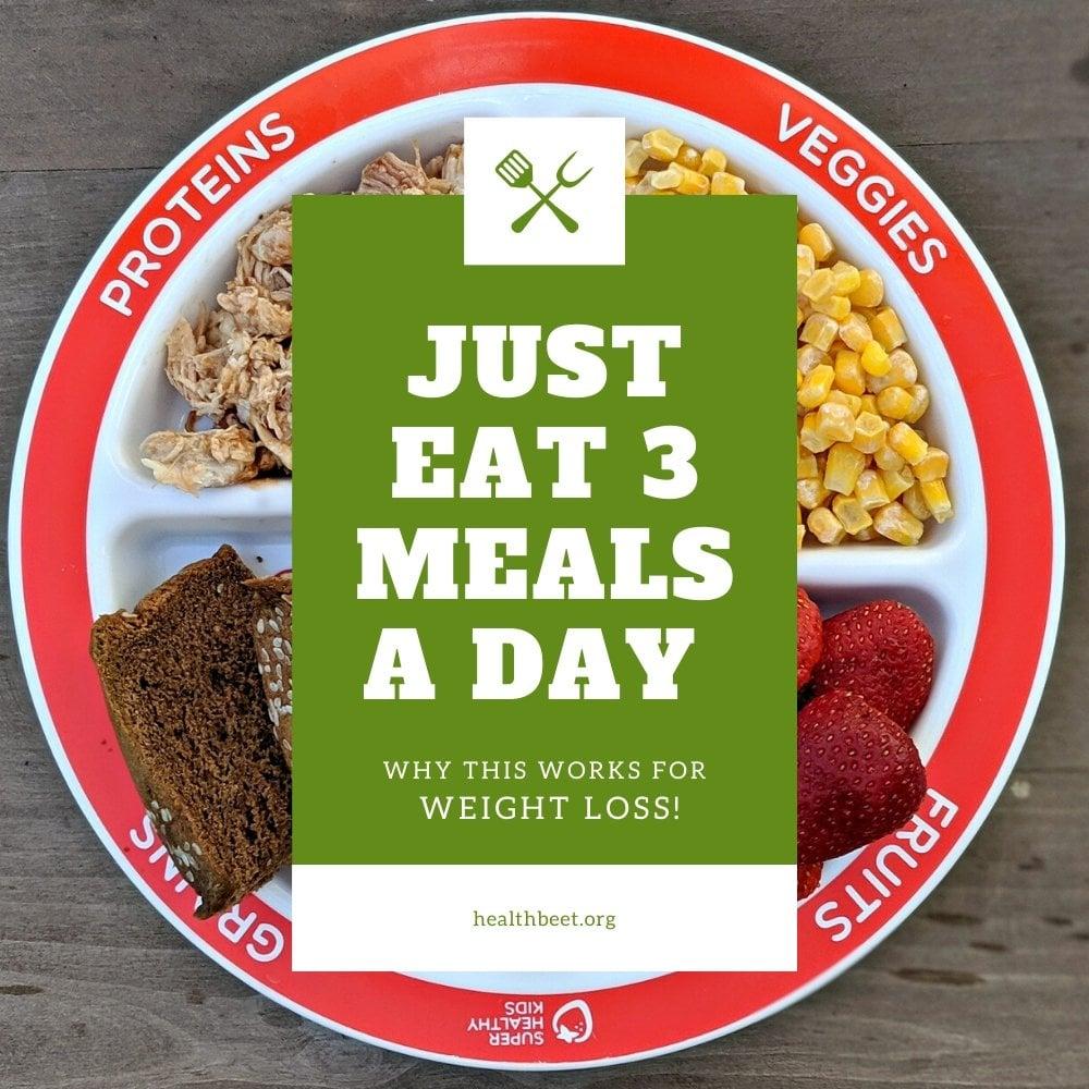 three meals a day diet
