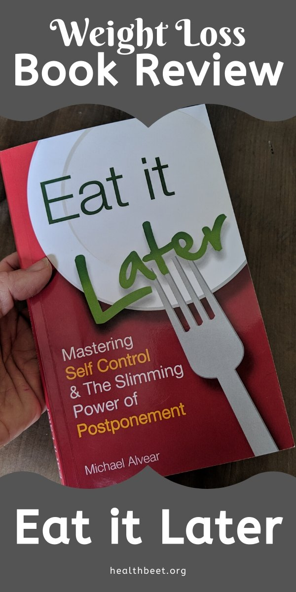 weight loss book review; eat it later