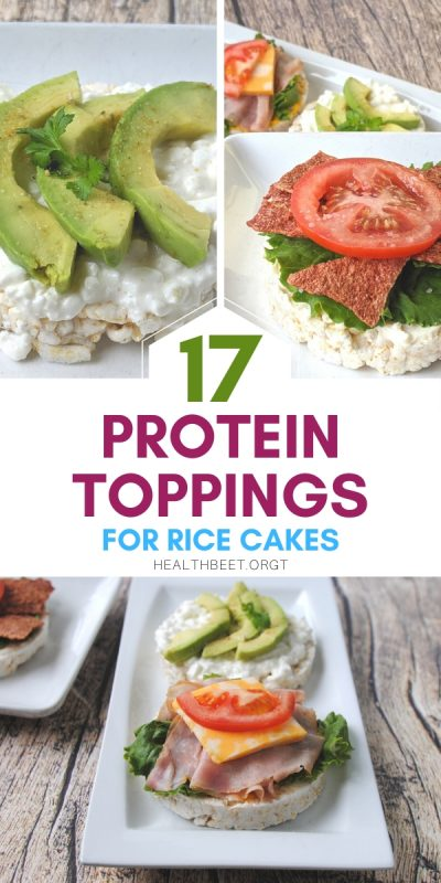 17 protein toppings for rice cakes for healthy eating