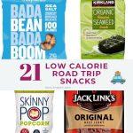 21 Best Low Calorie Road  Trip Snacks