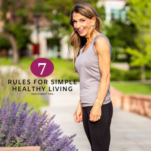 7 rules for simple healthy living