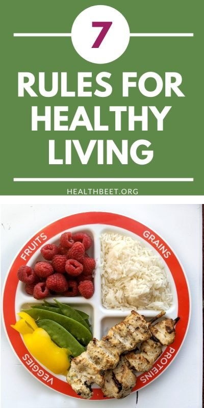 7 simple rules for healthy living