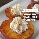 35 Calorie Broiled Cinnamon Peaches & Cream