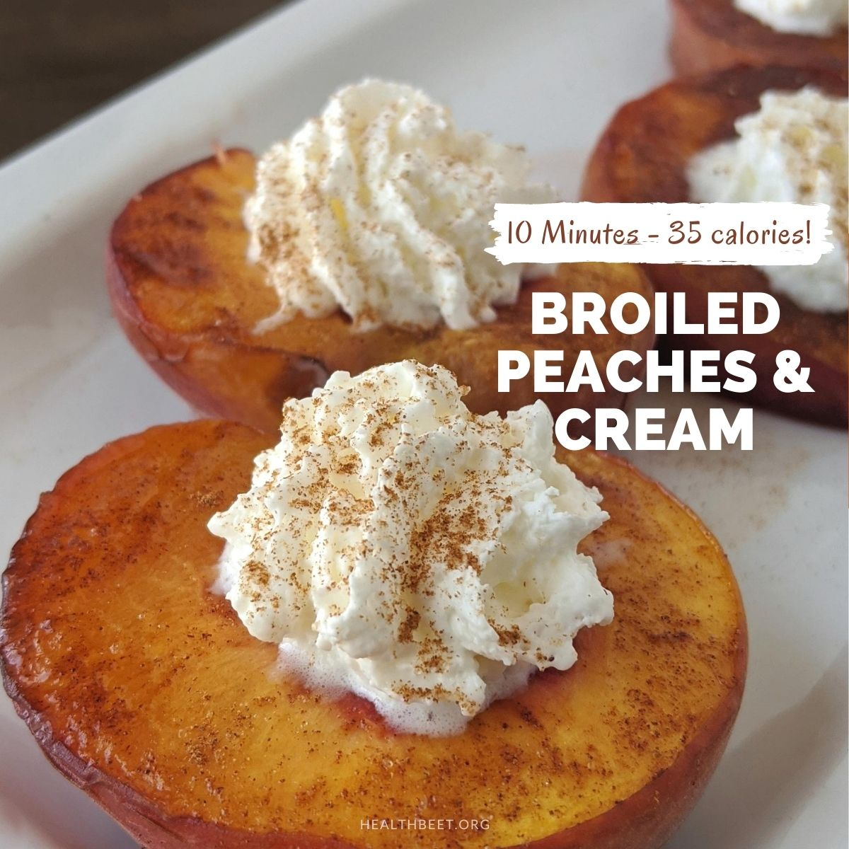 delicious broiled cinnamon peaches and cream- healthy dessert recipe