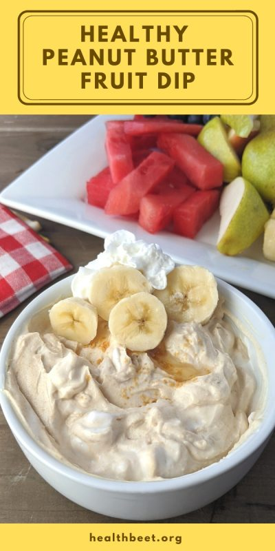 healthy and high protein peanut butter fruit dip