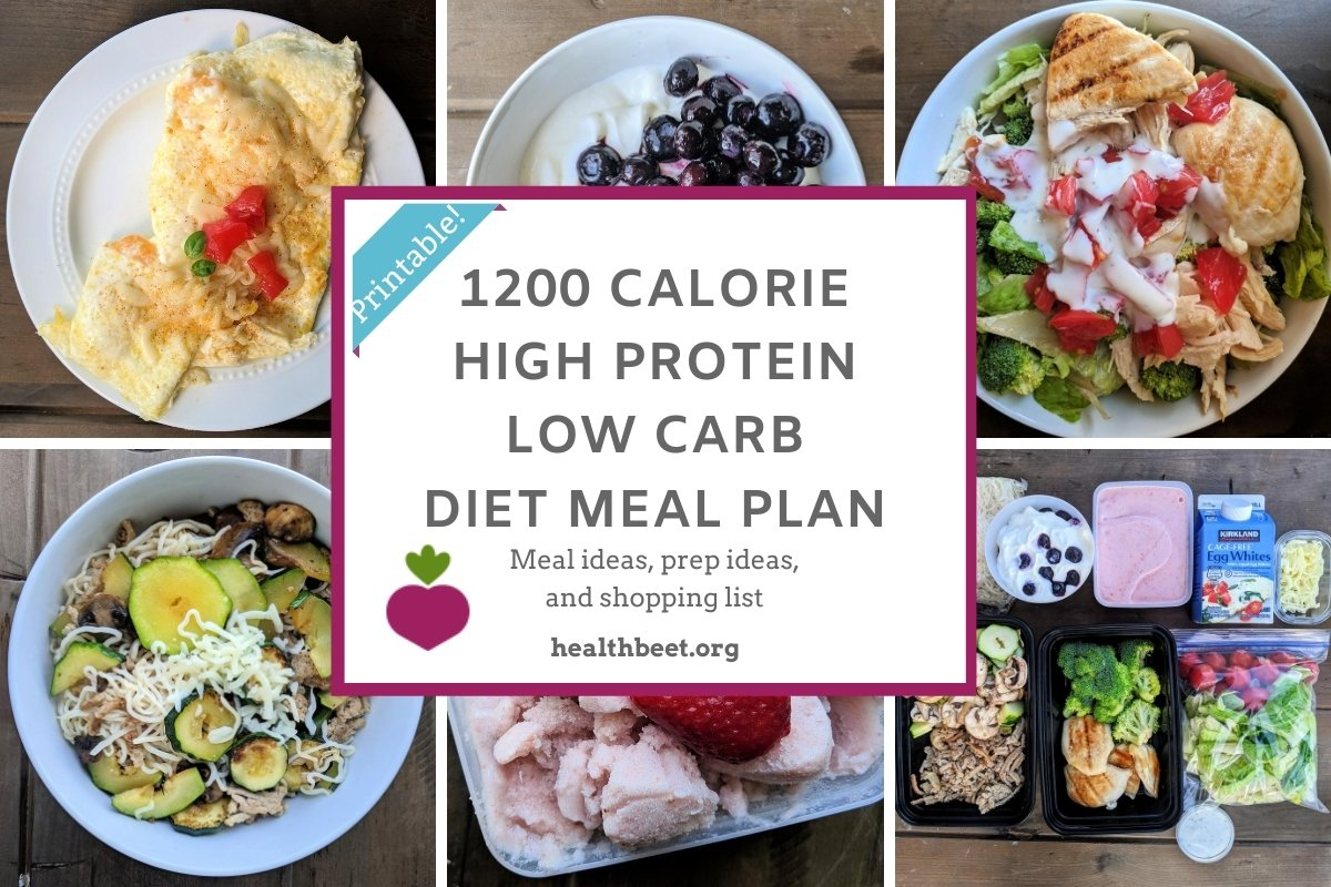 1200 calorie high protein low carb meal plan (with printable)