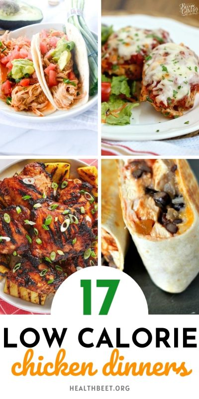 17 healthy low calorie chicken dinner ideas that are filling and delicious