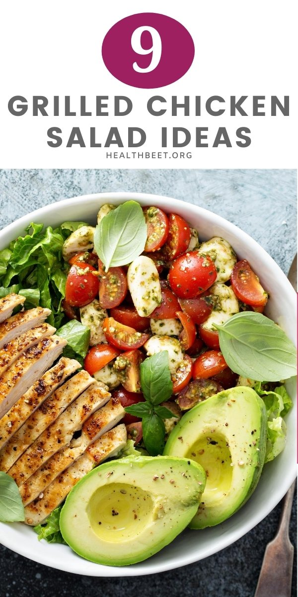 9 Grilled chicken salad Recipe ideas that you'll want to make tonight