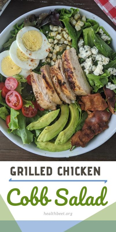 Grilled chicken cobb salad recipe for healthy eating or low carb