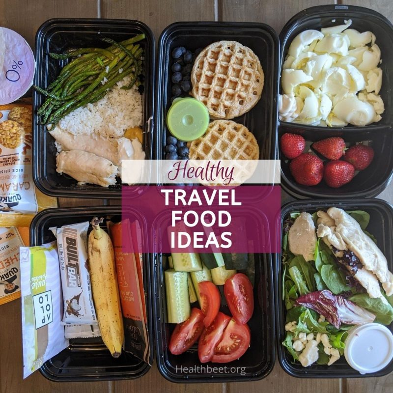 healthy food ideas to take while traveling
