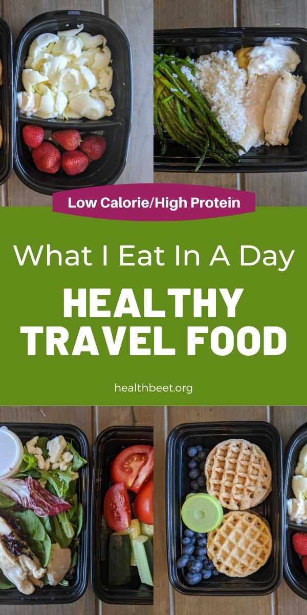 What I eat in a day for travel food ideas low calorie high protein (with printable pdf of healthy trael food list