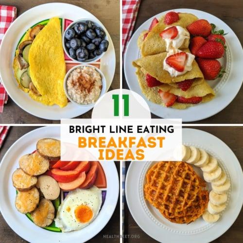 11 bright line eating breakfast ideas