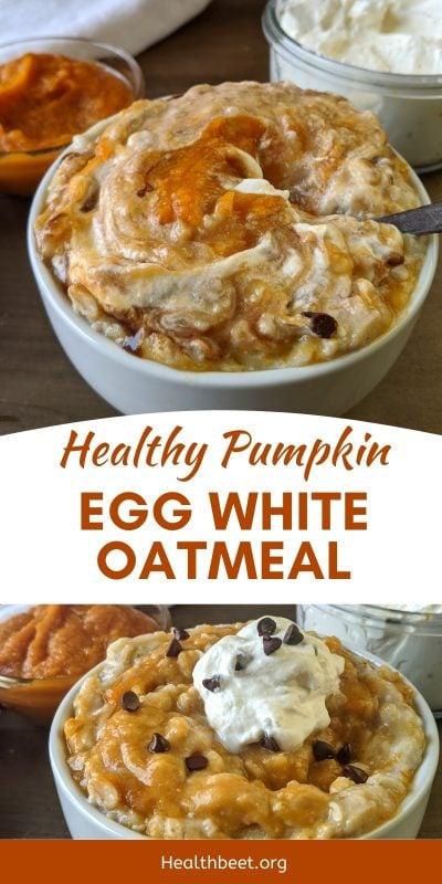 healthy pumpkin egg white oatmeal