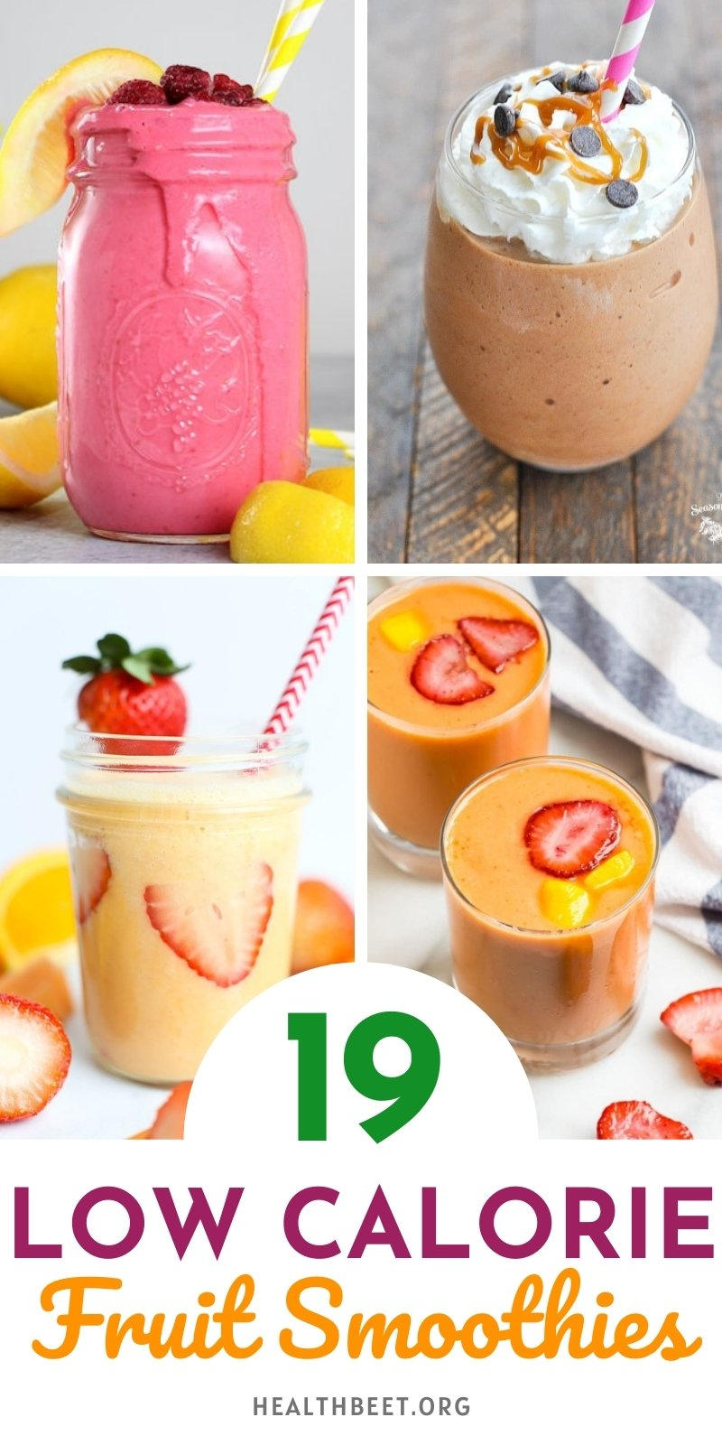 19 Low calorie Fruit Smoothies