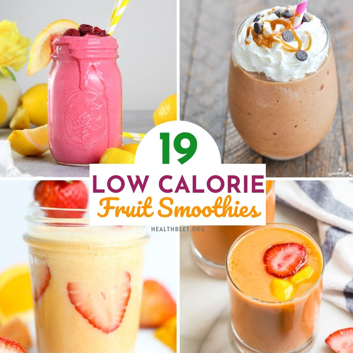 19 healthy low calorie fruit smoothies for breakfast