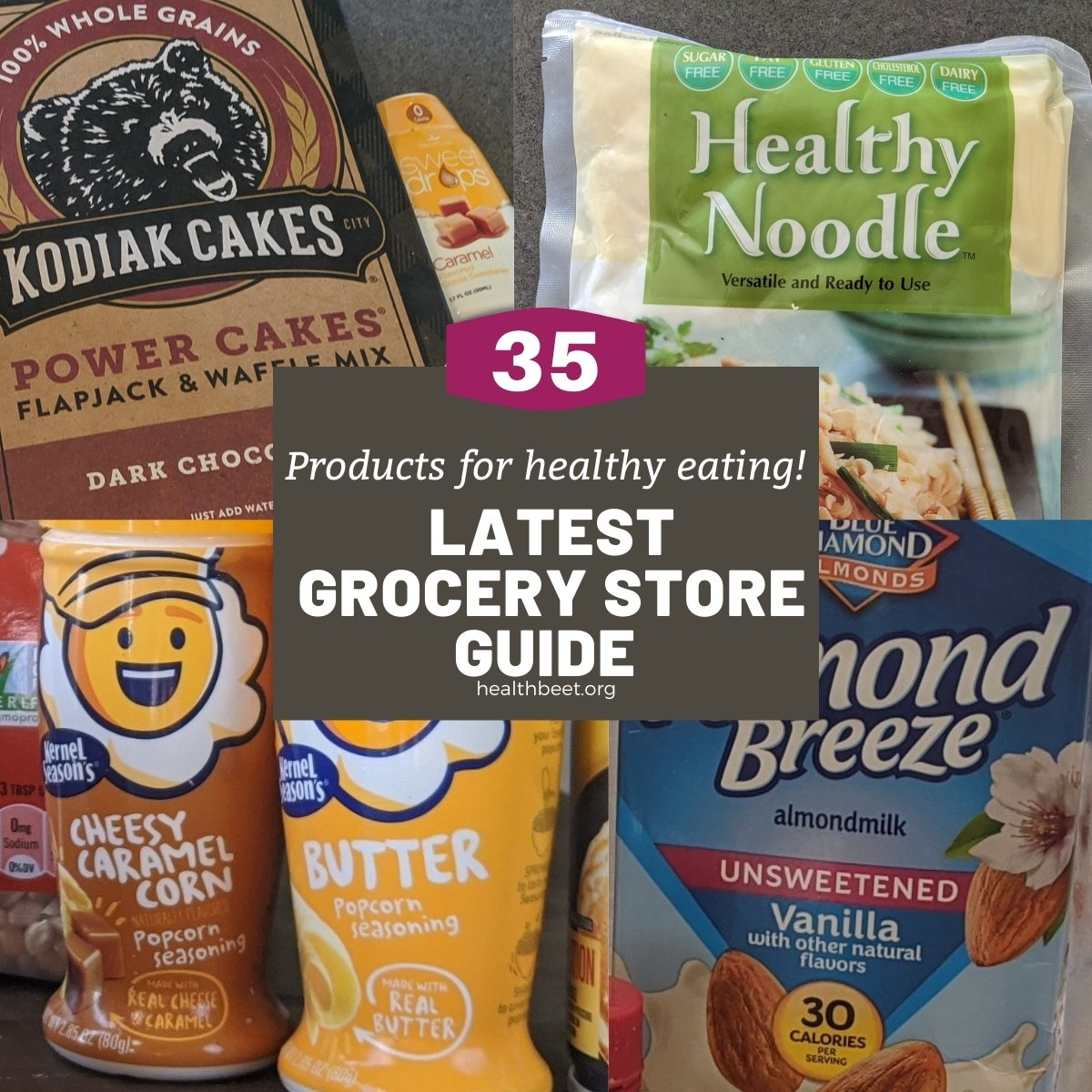 Latest grocery store guide for healthy eating