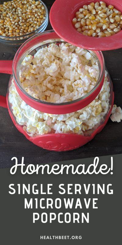 single serving microwave popcorn - homemade