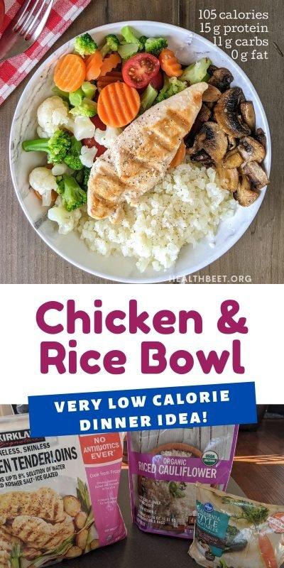 Very low calorie dinner idea - chicken and cauliflower rice bowl