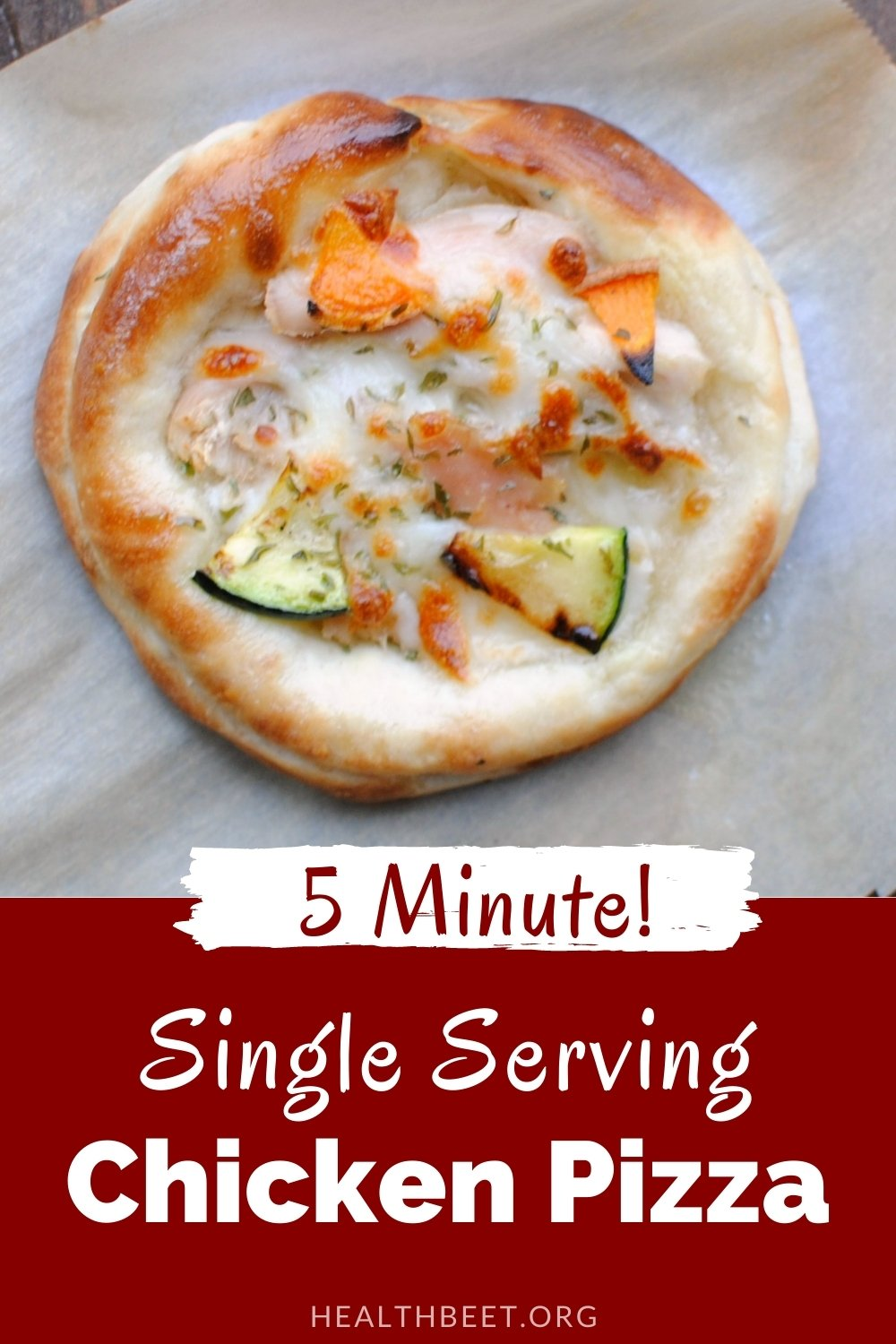5 minute single serving personal chicken pizza