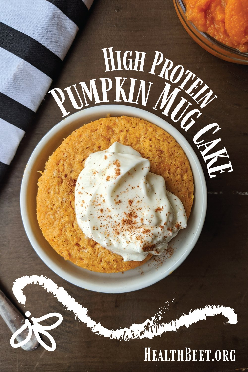 Low calorie, high protein pumpkin mug cake made with protein powder and canned pumpkin puree. Under 200 calories, with 30 grams of protein!