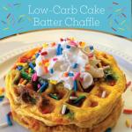 Low Carb Cake Batter Chaffles