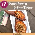 17 Healthy Sweet Potato Dessert Topping ideas!