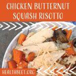 Healthy Cheesy Chicken Butternut Squash Risotto