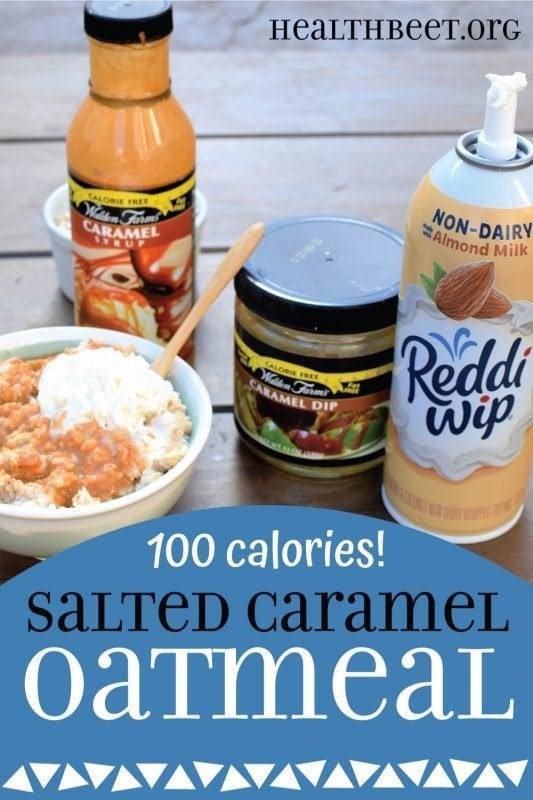 100 calorie salted caramel oatmeal